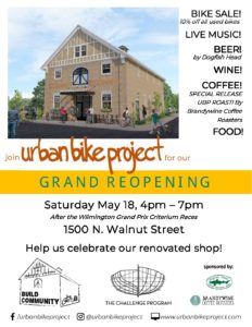 Urban Bike Project 'Grand Reopening'! @ Urban Bike Project, Wilmington, Inc.